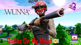 """""""Dollaz On My Head""""💸- Gunna ft. Young Thug   Fortnite Montage"""
