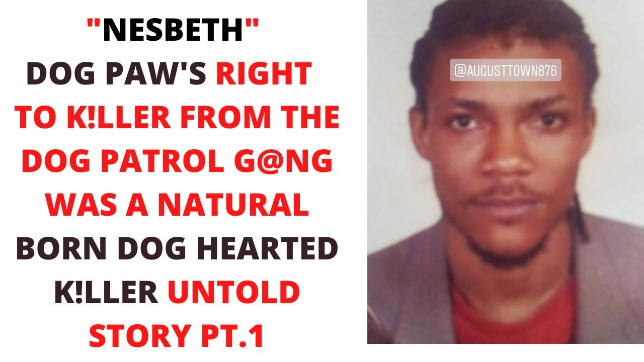 """MEET """"NESBETH"""" DOG PAW'S RIGHT HAND EXECVTIONER FROM HIS DOG PATROL DE@DLY  G@NG UNTOLD STORY PT.1"""