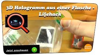 3D Hologramm Projektor aus einer Flasche - Life Hack   Anleitung