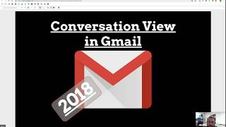 2018 Conversation View in Gmail