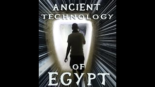 The Ancient Egypt You Have Never Heard Of: Part 2 Of 2