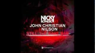 Nicky Romero Feat John Christian & Nilson - Still The Same Man