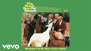 The Beach Boys - Wouldn't It Be Nice (Live 1966)