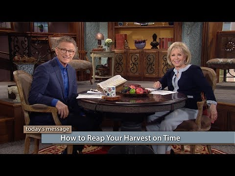 How to Reap Your Harvest on Time