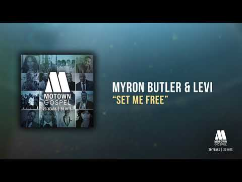 Myron Butler & Levi - Set Me Free (Offical Audio) mp3