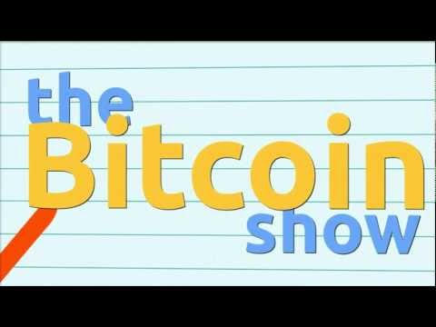 What is a Bitcoin? Why would I use it? - The Bitcoin Show