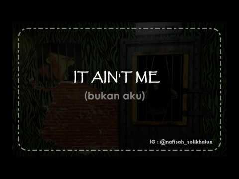 It Ain't Me Lyric- Kygo, Selena Gomez (Lirik Lagu dan Terjemahan)