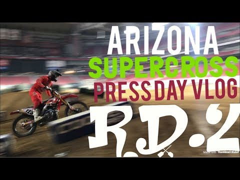 Supercross Glendale AZ vlog press day!