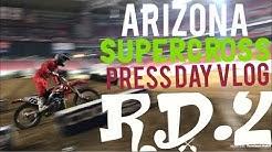 Supercross Glendale AZ vlog press day!