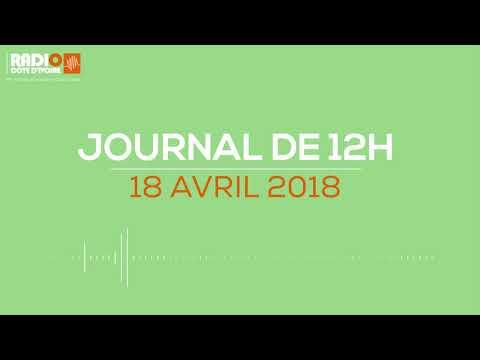 Le journal de 12H00 du 18 avril 2018-Radio Côte d'Ivoire