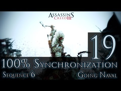 Assassin's Creed III | Sequence 6 | Going Naval | 100% Synchronization | Ep. 19 | PlayStation 3