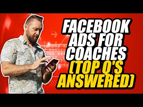 ✅Facebook Ads for Coaches ✅ (Top Asked Questions)