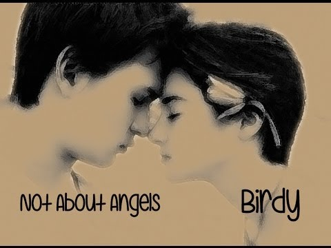 Not About Angels Birdy TRADUÇÃO (TFIOS) A Culpa é das Estrelas (Lyrics Video)HD