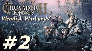 Crusader Kings II: Holy Fury | Wendish Warbands - Part 2