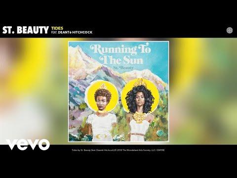 St. Beauty - Tides (Audio) ft. Deanté Hitchcock