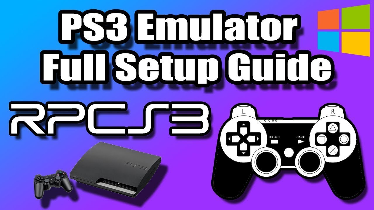 RPCS3 - PS3 Emulator Windows Full Setup Guide (PlayStation 3 Emulation)