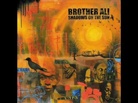 Top 10 songs By Brother Ali (in my opinion)