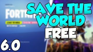 *NEW* Fortnite Save The World FREE GLITCH 6.0! Save The World FREE Update 6.0