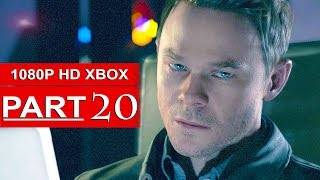 Quantum Break Gameplay Walkthrough Part 20 [1080p HD Xbox One] - No Commentary