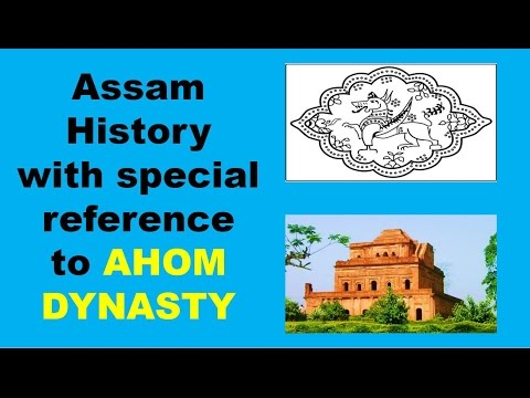 History Of Assam with special reference to Ahom Dynasty