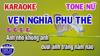 Karaoke Vẹn Nghĩa Phu Thê | Vọng Kim Lang | Nhạc Sống Tone Nữ