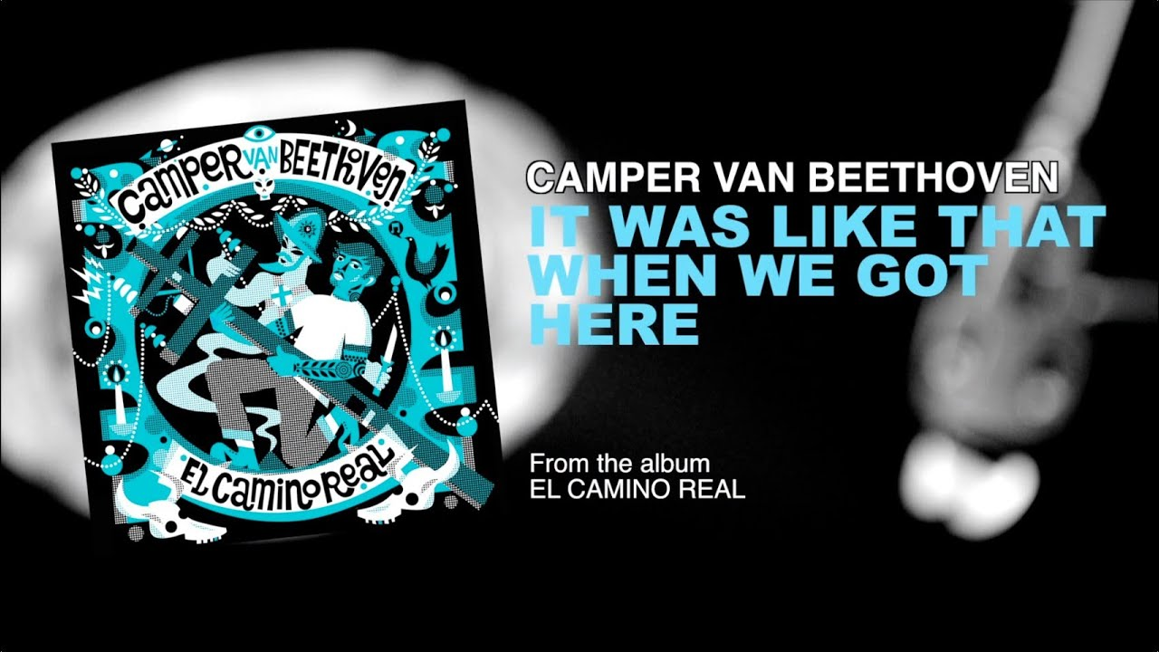 camper-van-beethoven-it-was-like-that-when-we-got-here-429records
