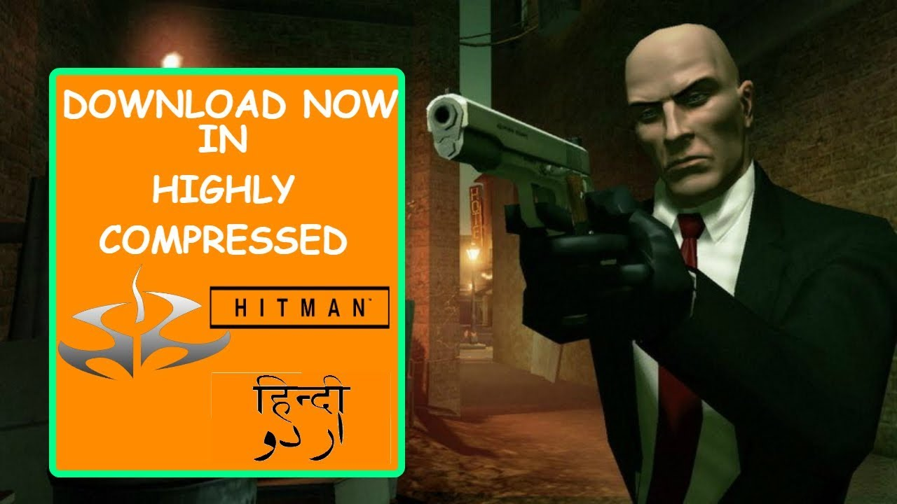 132mb How To Download Hitman 1 Codename 47 For Pc Urdu