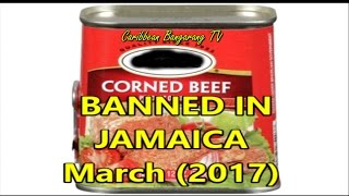 JAMAICA - Government Bans Corned Beef From Brazil Into Jamaica  Because Of Rotten Meat (2017)