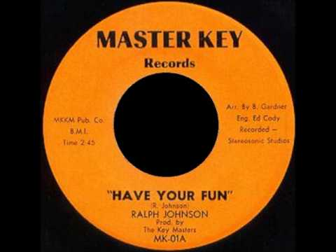 Ralph Johnson - Have Your Fun