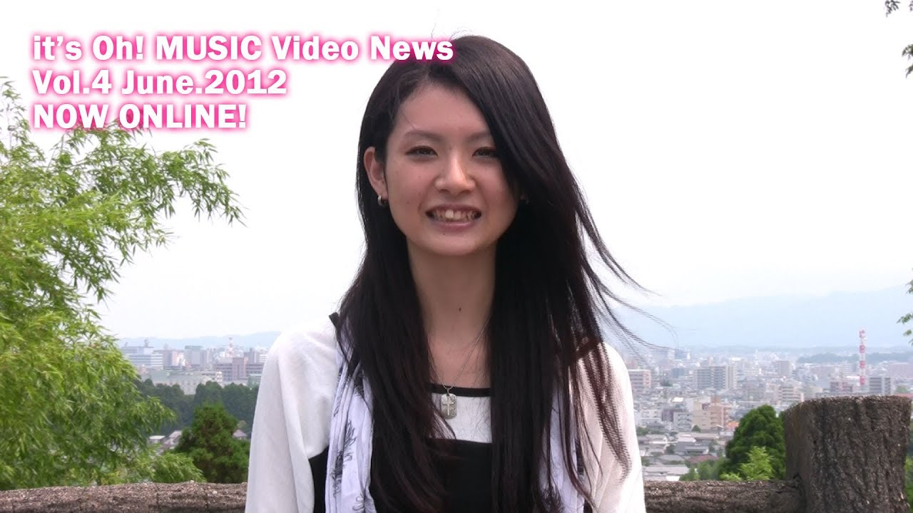 it's Oh! MUSIC Video News Vol.4 June.2012
