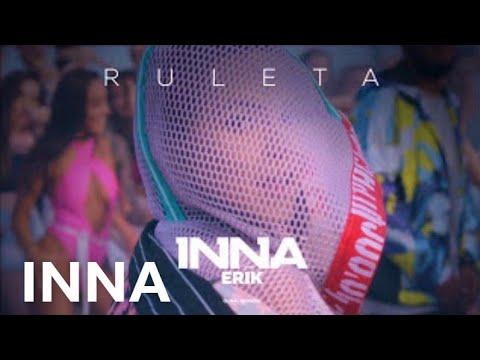 INNA - Ruleta (feat Erik) | Audio
