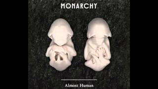 Monarchy - The Beautiful Ones