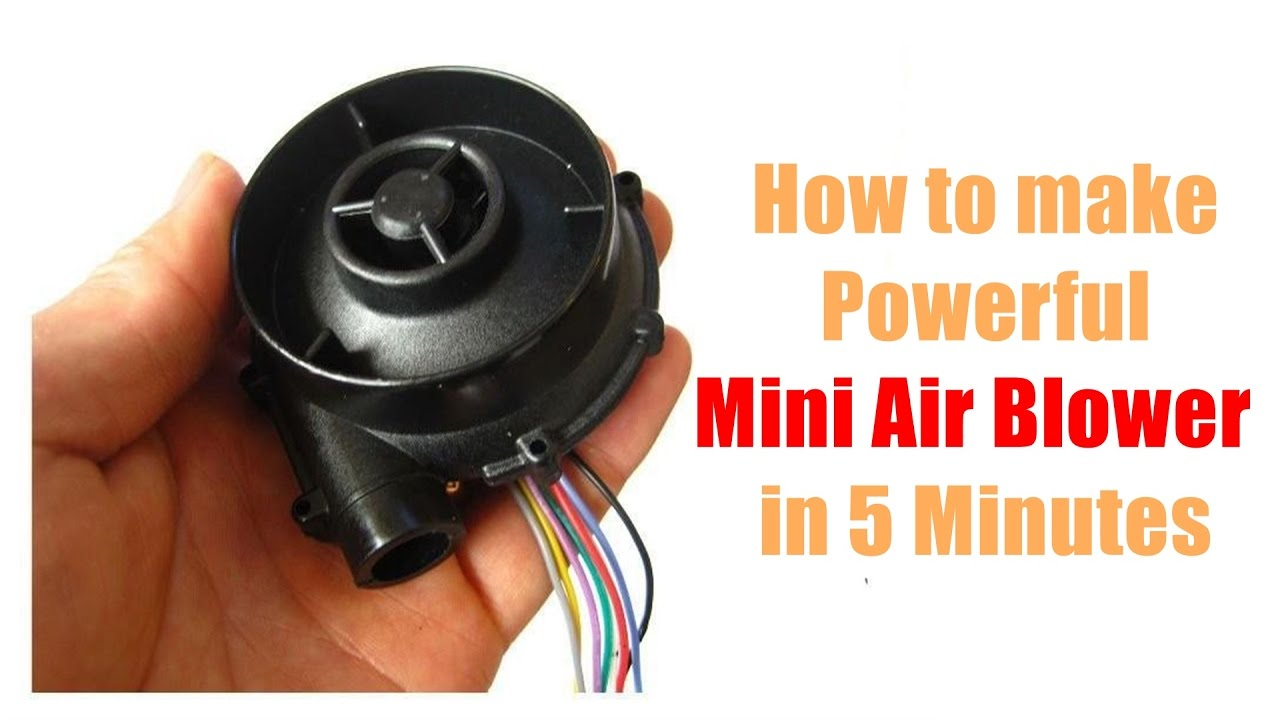 Small Air Blowers : How to make powerful mini air blower using laptop cooling