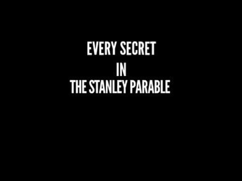 Every secret in the Stanley Parable - Secrets, Achievements, Easter Eggs, Papers, and Console