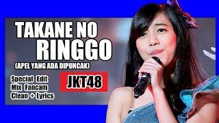 [Clean + Lirik] JKT48 - Takane no Ringo @ Team J