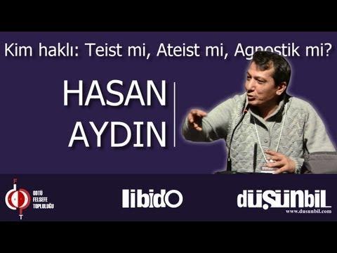 Kim Haklı: Teist Mi, Ateist Mi, Agnostik Mi? - Hasan Aydın