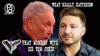 THAT moment with Sir Tom Jones (What Really Happened)