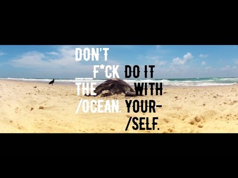 MTV Presents: Don't f*ck the ocean, do it with yourself