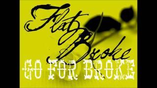 Flat Broke - Love At First Sight 1080 HD