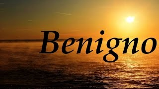 Benigno, significado y origen del nombre