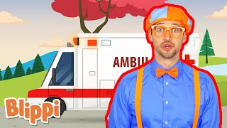 Ambulance Song | Blippi | Kids learning Songs | Learn From Home | Educational Kids Songs