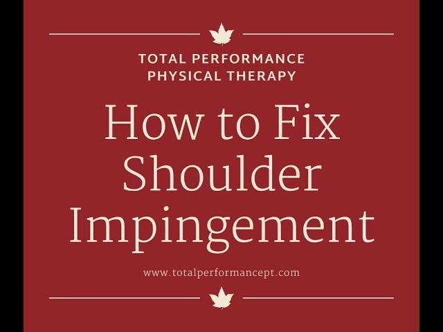 How to fix shoulder impingement