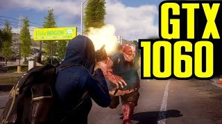 State of Decay 2 GTX 1060 6GB & i7 6700k | 1080p Ultra / High | FRAME-RATE TEST