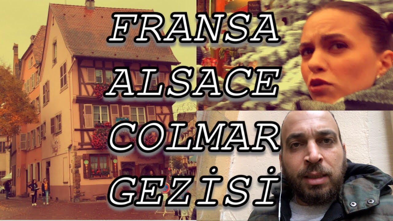 FRANSA - ALSACE - COLMAR GEZİSİ BAŞLASIN