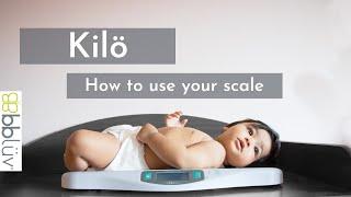 bblüv - Kilö - Digital baby scale - How to use