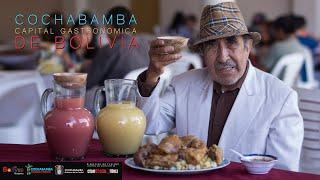 COCHABAMBA CAPITAL GASTRONOMICA DE BOLIVIA - documental completo 4K