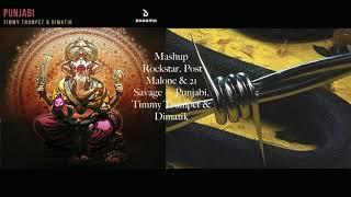 Mashup Post Malone Rockstar Feat 21 Savage Punjabi Timmy Trumpet Dimatik