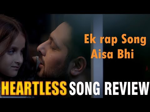 Heartless Song Review by Saahil Chandel | Badshah | Aastha Gill