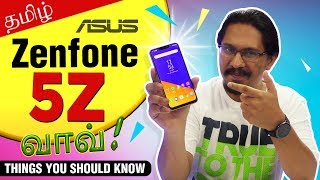 Asus Zenfone 5z Tamil Review  🔥   |  Pros & Cons - தமிழ்