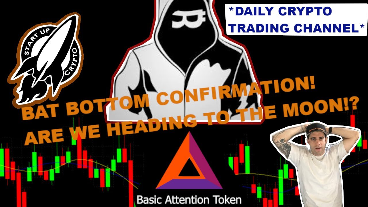 BASIC ATTENTION TOKEN (BAT) BOTTOM CONFIRMATION! Are we heading to the moon!? 8